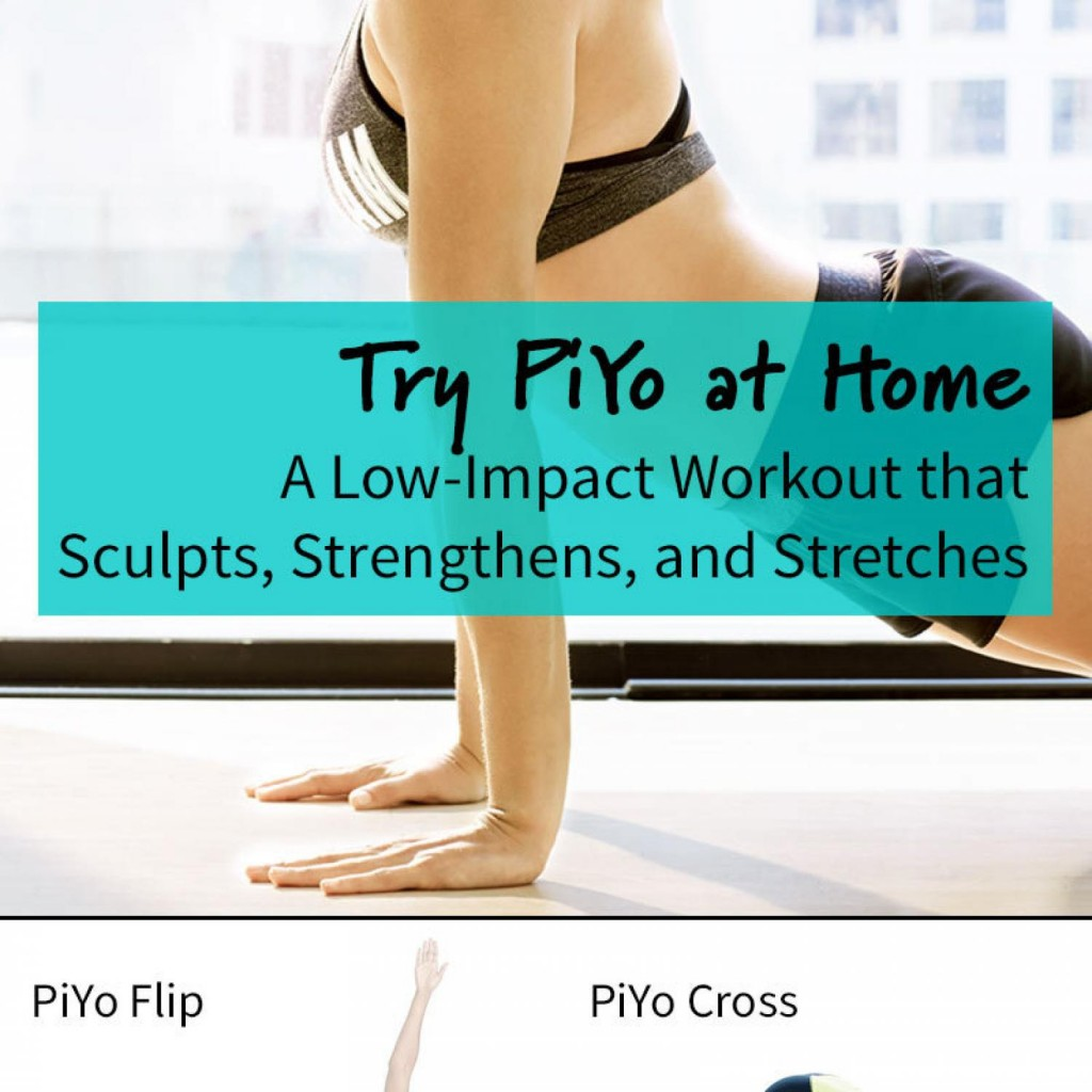 try-piyo-at-home-a-low-impact-workout-that-sculpts-strengthens-and-stretches-pin